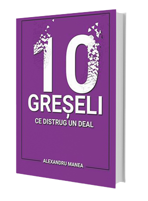 10 greseli ce distrug un deal