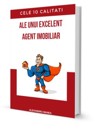 Cele 10 calitati ale unui excelent agent imobiliar